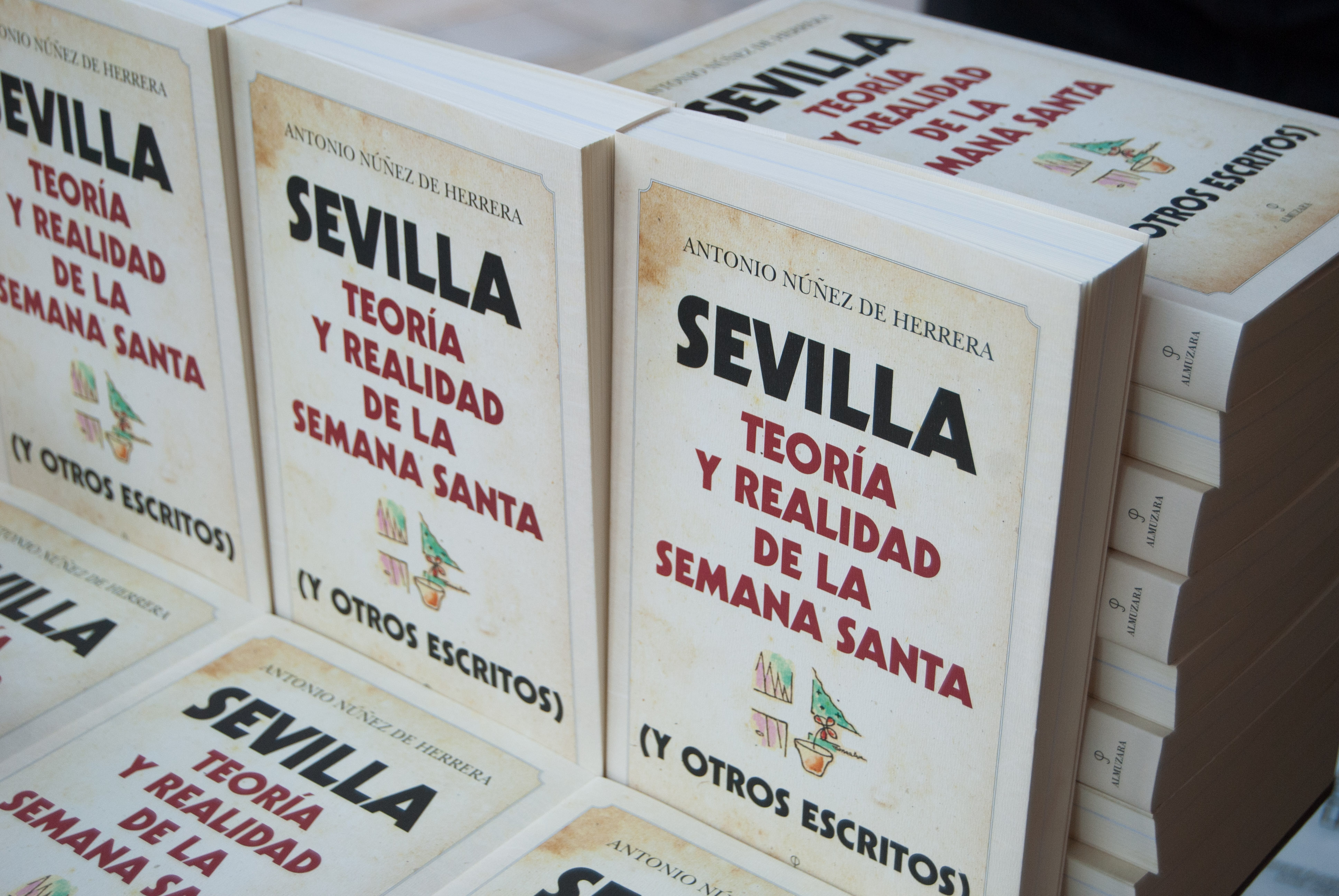 Sevilla. Teoría y Realidad de la Semana Santa