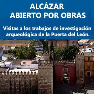 Alcázar abierto por obras: visitas a la investigación arqueológica de la Puerta del León.